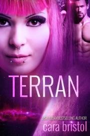 Terran - Cara Bristol by  Cara Bristol PDF Download