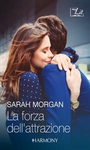 La forza dell'attrazione Book Cover