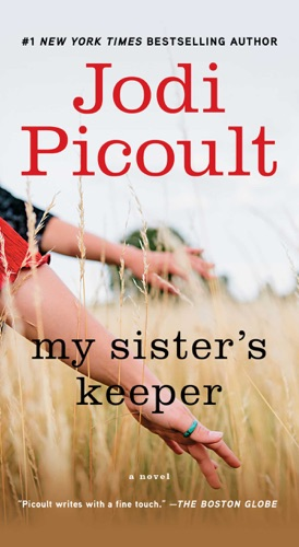Jodi Picoult - My Sister's Keeper