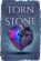 Torn From Stone