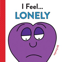 I Feel... Lonely