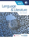 Language And Literature For The IB MYP 4  5