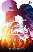 Download and Read Online Friends - tome 2
