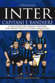 Inter. Capitani e bandiere