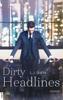L.J. Shen - Dirty Headlines Grafik