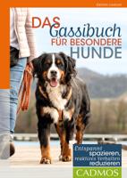 Das Gassi-Buch für besondere Hunde