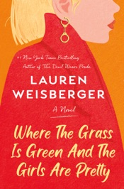 Read online Where the Grass Is Green and the Girls Are Pretty