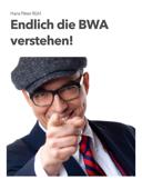 Endlich die BWA verstehen!