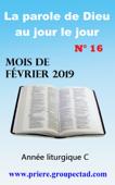 La parole de Dieu au jour le jour (Mois de Février 2019)