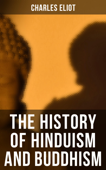 The History of Hinduism and Buddhism