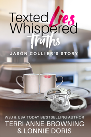 Texted Lies, Whispered Truths: Jason Collier's Story