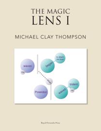 The Magic Lens I