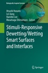 Stimuli-Responsive DewettingWetting Smart Surfaces And Interfaces
