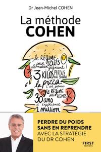La méthode Cohen : Perdre du poids sans en reprendre avec la stratégie du Dr Jean-Michel Cohen Couverture de livre
