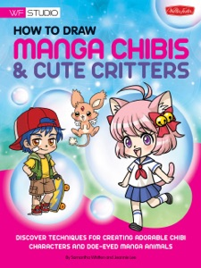 How to Draw Manga Chibis & Cute Critters Book Cover
