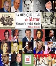 Morocco's Jewish Music: La Musique Juive Du Maroc