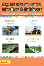 My First Haitian Creole Weather & Outdoors Picture Book with English Translations