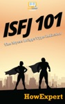 ISFJ 101 How To Understand Your ISFJ MBTI Personality And Thrive As The Defender