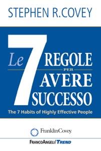 Le sette regole per avere successo Book Cover