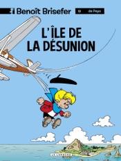 Download Benoît Brisefer (Lombard) - tome 9 - L'Ile de la désunion