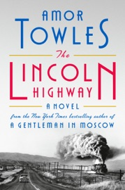 The Lincoln Highway - Amor Towles by  Amor Towles PDF Download