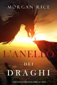 L'anello dei draghi (L'era degli stregoni—Libro quarto) Copertina del libro