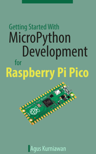 Getting Started With MicroPython Development for Raspberry Pi Pico Book Cover