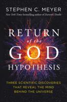Stephen C. Meyer - Return of the God Hypothesis artwork