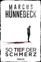 Marcus Hünnebeck - So tief der Schmerz artwork