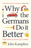 John Kampfner - Why the Germans Do it Better artwork