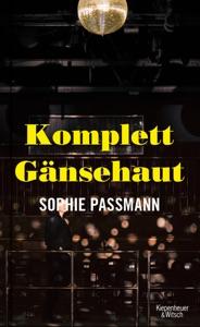 Komplett Gänsehaut von Sophie Passmann Buch-Cover