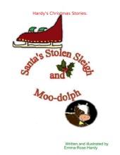 Hardy's Christmas Stories: Santa's Stolen Sleigh & Moo-dolph