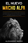 Download and Read Online El Nuevo Macho Alfa
