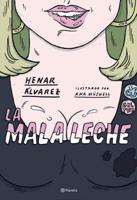 Henar Álvarez & Ana Müshell - La mala leche artwork