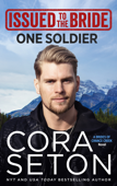 Download and Read Online Issued to the Bride One Soldier