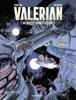Autour de Valérian - tome 1 - L'Avenir est avancé