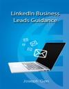 Linkedin Business Leads Guidance