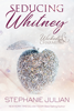 Stephanie Julian - Seducing Whitney artwork