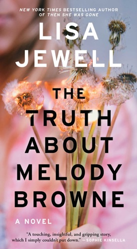 Lisa Jewell - The Truth About Melody Browne