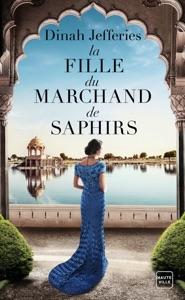 La Fille du marchand de saphirs par Dinah Jefferies Couverture de livre