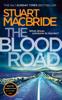 Stuart MacBride - The Blood Road artwork