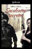 Suculentos secretos (Suculentas pasiones 3) ebook Download