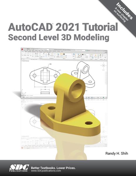 AutoCAD 2021 Tutorial Second Level 3D Modeling