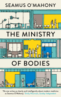 Seamus O'Mahony - The Ministry of Bodies artwork