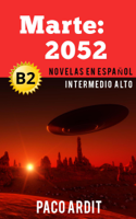 Paco Ardit - Marte: 2052 - Novelas en español nivel intermedio alto (B2) artwork