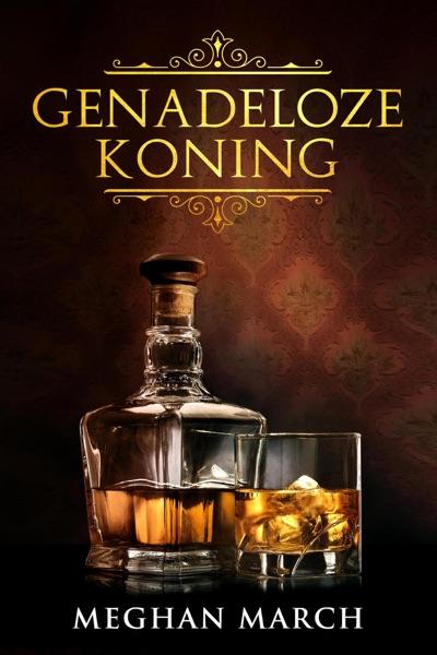 Genadeloze Koning - Meghan March book cover