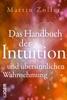 Das Handbuch Der Intuition Und übersinnlichen Wahrnehmung