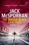 The Maggie Black Case Files Books 1-3