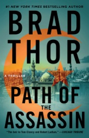 Path of the Assassin - Brad Thor by  Brad Thor PDF Download