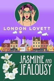 Jasmine and Jealousy